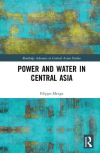 Power and water in Central Asia (Menga, 2018)