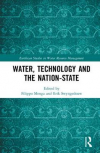 Water, Technology and the Nation State (Menga and Swyngedouw, 2018)