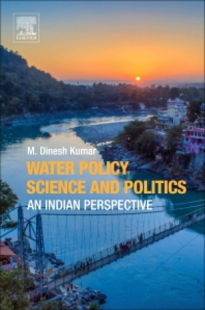 Water policy science and politics: An Indian perspective (Kumar, 2018)