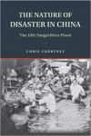 The nature of disaster in China: The 1931 Yangzi River flood (Courtney, 2018)