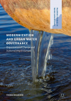 Modernization and urban water governance. Organizational change and sustainability in Europe (Bolognesi, 2018)