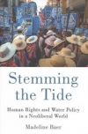 Stemming the tide: Human rights and water policy in a neoliberal world (Baer, 2017)