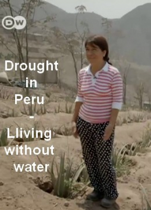 Drought in Peru - Living without water