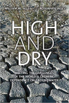 High and dry: Meeting the challenges of the world's growing dependence on groundwater (Alley and Alley, 2017)
