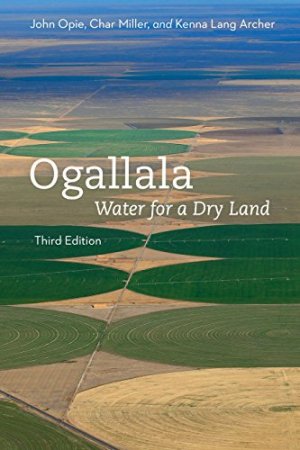 Ogallala - Water for a dry land (Opie, Miller and Archer, 2018)