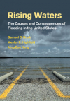 Rising waters.  The causes and consequences of flooding in the United States (Brody, Highfield and Kang, 2018)