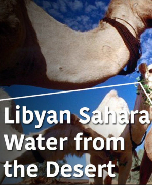 Libyan Sahara, water from the desert