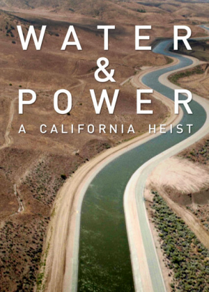 Water and power. A California heist