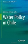 Water policy in Chile  (Donoso, 2018)