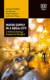 Water supply in a mega-city. A political ecology analysis of Shanghai (Webber, Barnett, Finlayson and Wang, 2018)