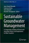 Sustainable groundwater management: A comparative analysis of French and Australian policies (Rinaudo et al. 2020)