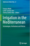 Irrigation in the Mediterranean. Technologies, institutions and policies (Molle, Sanchis-Ibor, Avellà-Reus, 2019)