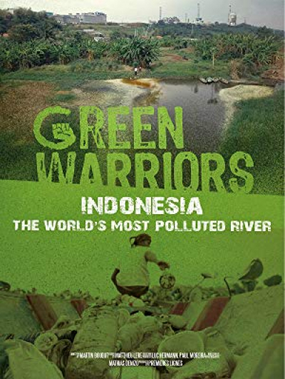 Green warriors Indonesia: The world's most polluted river