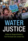 Water Justice (Boelens, Perreault and Vos, 2018)